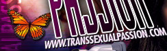 ::: TRANSSEXUAL PASSION :: Rated The Hottest Tranny Site Online